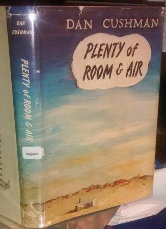 PLENTY OF ROOM & AIR (signed) by CUSHMAN, Dan