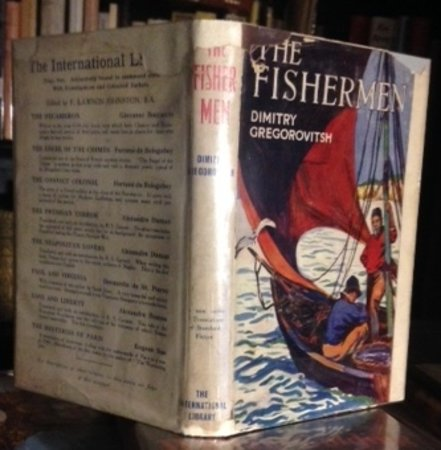 THE FISHERMEN. Translated and with a Preface by Dr. Angelo S. Rappoport. by GREGOROVITSH, (Dimitry) [Dmitrii Vasil'yevich Grigorovich, 1822-99].