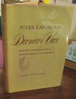 DERNIER VERS. Edited with an Introduction and Notes by Michael Collie and J.M. L'Heureux. by LAFORGUE, Jules