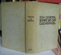 EIN GENERAL KOMMT AUS DEM DSCHUNGEL by TRAVEN, B.