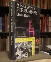 A BIG WIND FOR SUMMER. by BLACK, Gavin