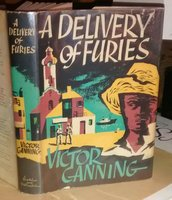 A DELIVERY OF FURIES by CANNING, Victor