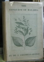 THE CONQUEST OF MALARIA by JARAMILLO-ARANGO, Jaime, Dr.