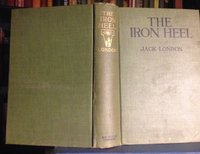 THE IRON HEEL. by LONDON, Jack
