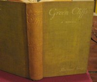 GREEN CLIFFS. A Summer Love Story by GREY, Rowland [pseud. of Lilian Kate Rowland-Brown, 1863-1959]