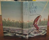 THE RIVER WHY by DUNCAN, David James