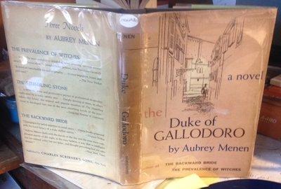 THE DUKE OF GALLODORO: a novel (DEDICATION COPY INSCRIBED TO HIS FATHER) by MENEN, Aubrey, 1912-89 (né Menon)