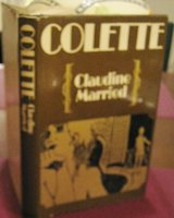 CLAUDINE MARRIED. Translated by Antonia White by COLETTE