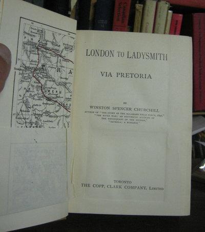 LONDON TO LADYSMITH Via Pretoria by CHURCHILL, Winston Spencer