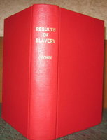 THE RESULTS OF SLAVERY. Translated by Mary L. Booth by COCHIN, Augustin