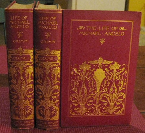 LIFE OF MICHAEL ANGELO. Translated by Fanny Elizabeth Bunnett. New Edition, with additions. Illustrated with photogravure plates from works of art by GRIMM, Herman