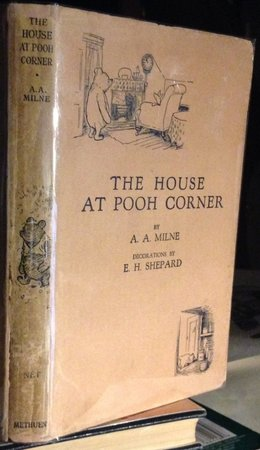 THE HOUSE AT POOH CORNER. Decorations by Ernest H. Shepard by MILNE, A.A.