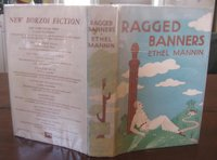 RAGGED BANNERS: A Novel with an Index by MANNIN, Ethel