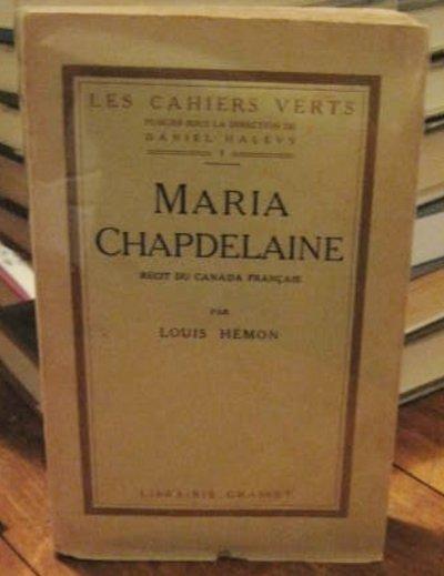 MARIA CHAPDELAINE: récit du canada français by HÉMON, Louis