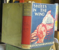 SHEETS IN THE WIND by CULLUM, Ridgwell (pseudonym of Sidney Groves Burghard)