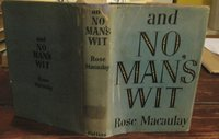 AND NO MAN'S WIT by MACAULAY, Rose
