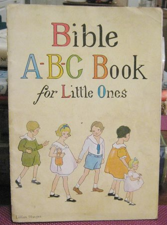 BIBLE A-B-C BOOK FOR LITTLE ONES (cover title) by FISHER, Susanna B.