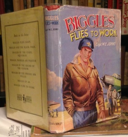 BIGGLES FLIES TO WORK: Some unusual cases of Biggles and his Air Police by JOHNS, W.E., Capt.