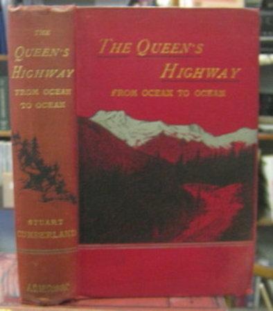 THE QUEEN'S HIGHWAY from ocean to ocean by CUMBERLAND, Stuart