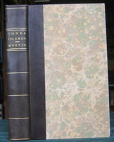 AN ACCOUNT OF THE NATIVES OF THE TONGA ISLANDS, in the South Pacific Ocean, compiled and arranged from the extensive communication of Mr. William Mariner, several years resident in those islands, by John Martin by MARRINER, William (1791-1853). MARTIN, John, M.D., compiler