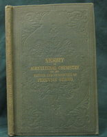 ON AGRICULTURAL CHEMISTRY, and the nature and properties of Peruvian guano. Fifth edition by NESBIT, J.C.