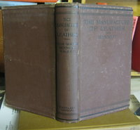THE MANUFACTURE OF LEATHER by BENNETT, Hugh Garner