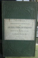 EXPERIMENTAL ESSAYS on the principles of construction in arches, piers, buttresses, &c. made with a view to their being useful to the practical builder. New edition by BLAND, William