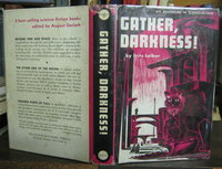 GATHER, DARKNESS ! by LEIBER, Fritz
