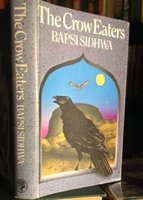 THE CROW EATERS (inscribed) by SIDHWA, Bapsi