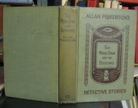 THE MODEL TOWN AND THE DETECTIVES. BYRON AS A DETECTIVE by PINKERTON, Allan