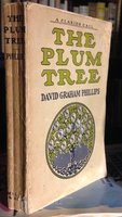 THE PLUM TREE. Illustrated by E.M. Ashe by PHILLIPS, David Graham, 1867-1911