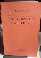 THE CHIP-CHIP GATHERERS (proof) by NAIPAUL, Shiva