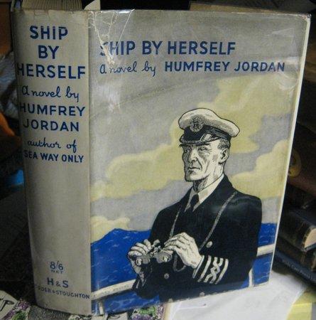 SHIP BY HERSELF by JORDAN, Humfrey