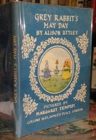 GREY RABBIT'S MAY DAY. Pictures by Margaret Tempest by UTTLEY, Alison