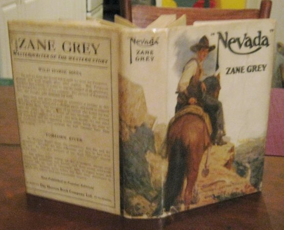 """NEVADA"". A Romance of the West. by GREY, Zane"