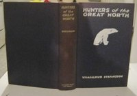 HUNTERS OF THE GREAT NORTH by STEFANSSON, Vilhjalmur