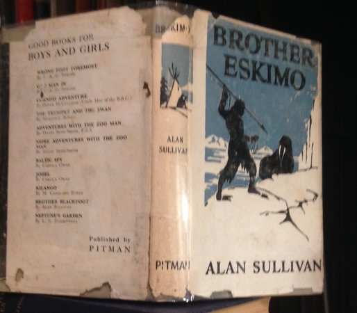 BROTHER ESKIMO. Illustrated by George Avison. by SULLIVAN, Alan