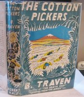 THE COTTON-PICKERS. Translated from the German by Eleanor Brockett by TRAVEN, B.