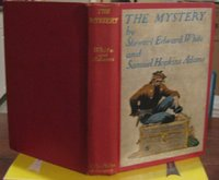 THE MYSTERY. Illustrations by Will Crawford by WHITE, Stewart Edward and Samuel Hopkins Adams