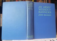 AN ARMY WITHOUT BANNERS by BEAMES, John