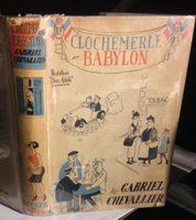 CLOCHEMERLE- BABYLON. Translated from the French by Edward Hyams by CHEVALLIER, Gabriel