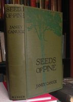 SEEDS OF PINE by CANUCK, Janey (Emily Murphy)