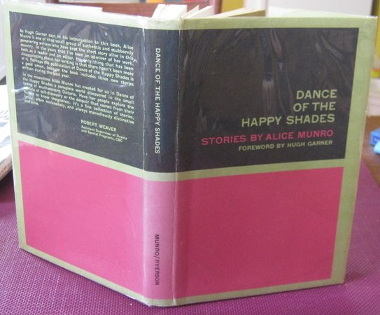 DANCE OF THE HAPPY SHADES: Stories. Foreword by Hugh Garner [INSCRIBED] by MUNRO, Alice