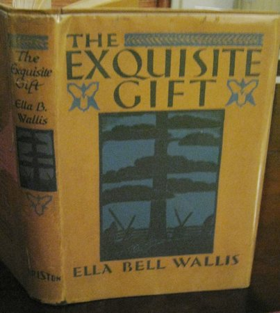 THE EXQUISITE GIFT by WALLIS, Ella Bell