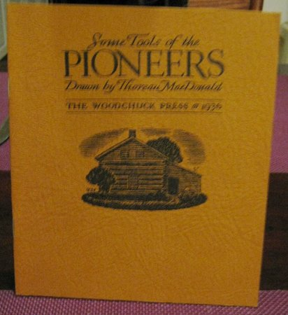 SOME TOOLS OF THE PIONEERS. Drawn by Thoreau MacDonald by MacDonald, Thoreau