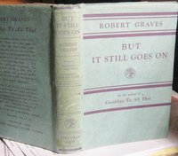 BUT IT STILL GOES ON: an accumulation by Graves, Robert