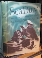 SEA DUTY and other stories of naval action by MARMUR, Jacland