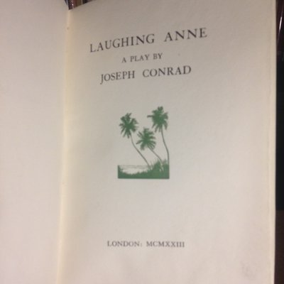 LAUGHING ANNE: a play by CONRAD, Joseph