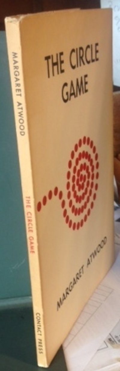 THE CIRCLE GAME (inscribed, good association) by Atwood, Margaret