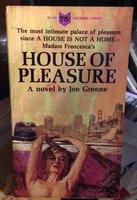 HOUSE OF PLEASURE by Greene, Joe (Joseph Perkins Greene, 1915-86)